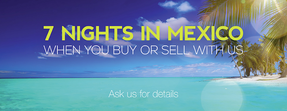 7 Nights in Mexico When You Buy or Sell With Us